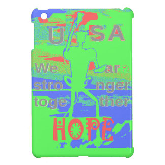 Powerful ECO USA Hillary Hope We Are Stronger Toge iPad Mini Cases