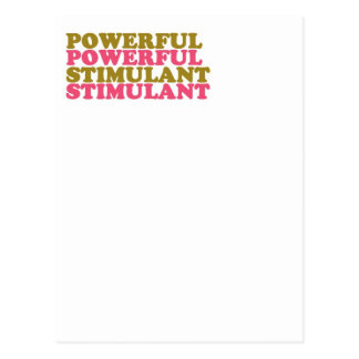 POWERFUL STIMULANT - words U relate to  LOWPRICES Postcard
