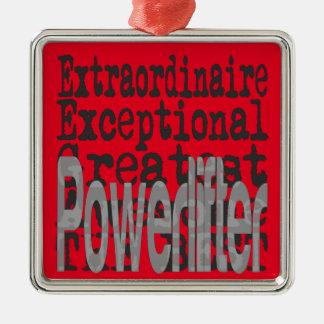 Powerlifter Extraordinaire Metal Ornament