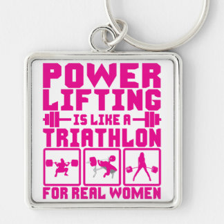 Powerlifting Is Like A Triathlon For Real Women Silver-Colored Square Keychain