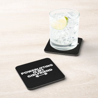 Powerlifting Is My Girlfriend Barbell Motivational Drink Coaster