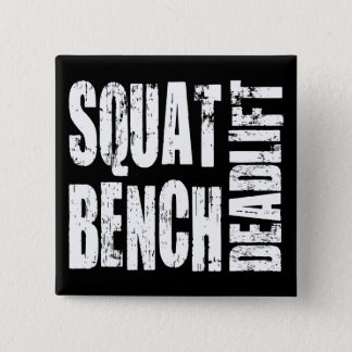 Powerlifting - Squat, Bench, Deadlift Button