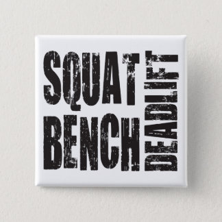 Powerlifting - Squat, Bench, Deadlift Pinback Button