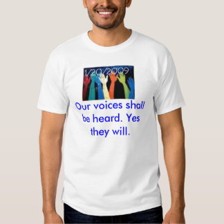 powertothepeople, Our voices shall be heard. Ye... Tee Shirt