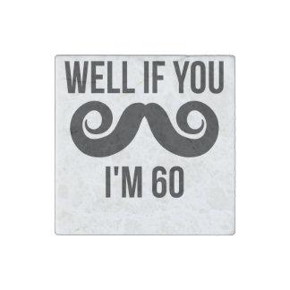 Pozo si usted bigote yo es 60 imán de piedra