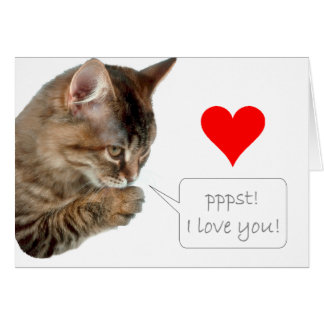 Pppst! I love you! Card