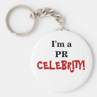 PR Celebrity! - Famous Public Relations Coworker Key Chains