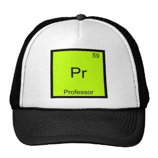 Pr - Professor Funny Chemistry Element Symbol Tee Trucker Hat