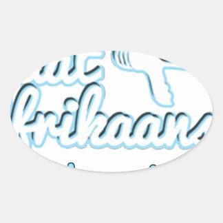 Praat-Afikaans-Of-Hou-Jou-Bek Oval Sticker
