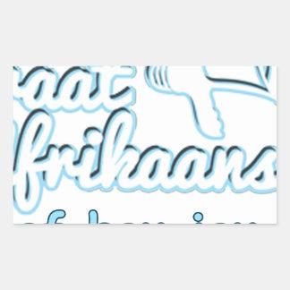 Praat-Afikaans-Of-Hou-Jou-Bek Rectangular Sticker
