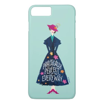 Practically Perfect in Every Way iPhone 8 Plus/7 Plus Case