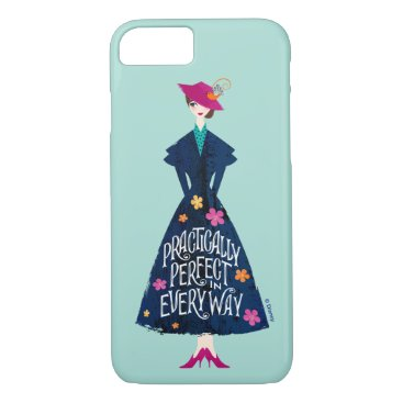 Practically Perfect in Every Way iPhone 8/7 Case