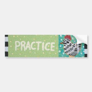 Practice Bumper Stickers