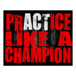Practice like a champion Poster MMA/  BJJ/ Fitness