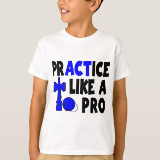 Practice Like a Pro, blue T-Shirt