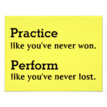 """Practice like you've never won 11""""x8.5"""" Poster Photo Print"""