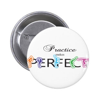 Practice makes Perfect Pinback Buttons