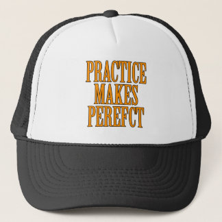 Practice Makes Perfefct Trucker Hat