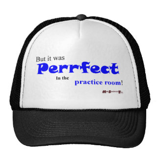 "Practice makes ""Perrfect""? Trucker Hat"