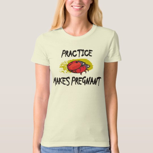Practice Makes Pregnant Maternity T-Shirt