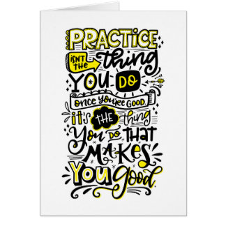 Practice Makes You Good Card