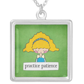 practice patience - girl with a message - necklace