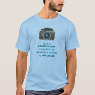 Practice Photography T-Shirt