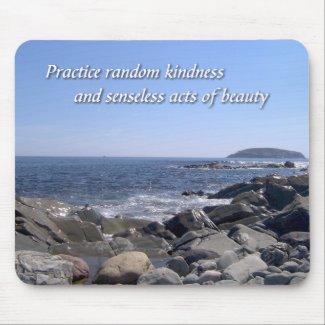 Practice Random Kindness Mousepad mousepad