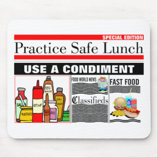 Practice Safe Lunch Mouse Pad