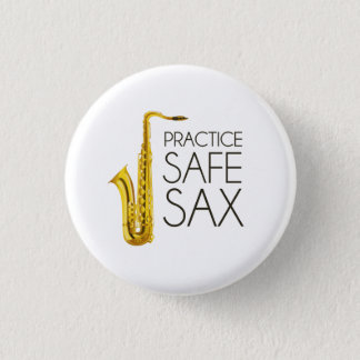 Practice Safe Sax Button