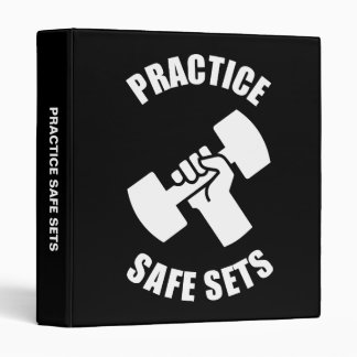 Practice Safe Sets - Gym Humor 3 Ring Binder