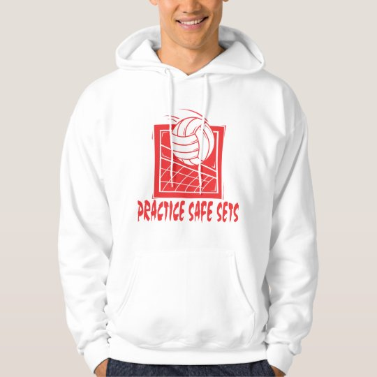 Practice Safe Sets Volleyball Hoodie