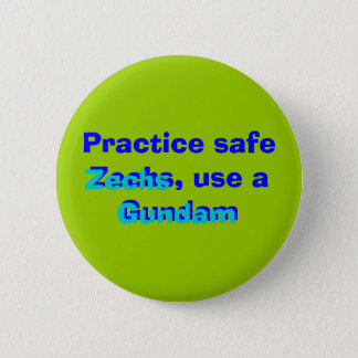 Practice safe Zechs, use a Gundam, Gundam, Zechs Button