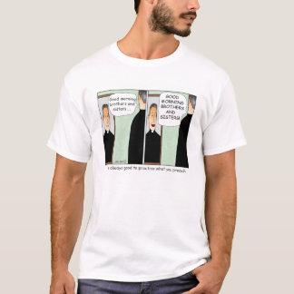 Practice what you Preach Cartoon T-shirt