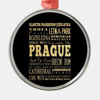 Prague City of Czech Republic Typography Art Metal Ornament