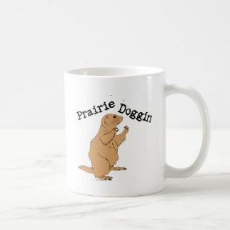 Prairie Doggin Coffee Mug