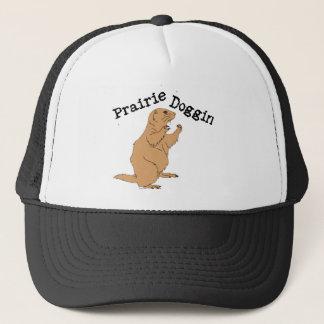 Prairie Doggin Trucker Hat