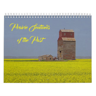 Prairie Sentinels of the Past Calendar