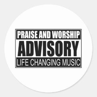 Praise And Worship Advisory... Round Stickers