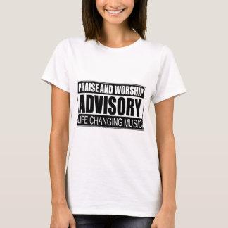 Praise And Worship Advisory... T-Shirt