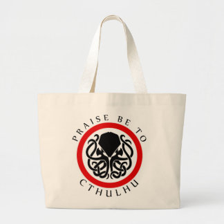 Praise Be To Cthulhu Large Tote Bag