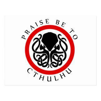 Praise Be To Cthulhu Postcard