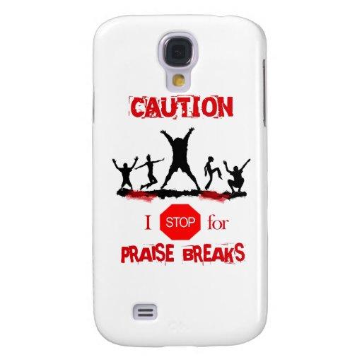 Praise Break (no sign) Galaxy S4 Case