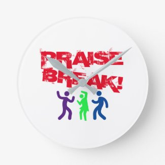 Praise Break! Wall Clock