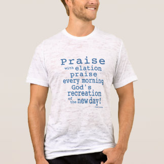 Praise! Burnout T-Shirt (Fitted)