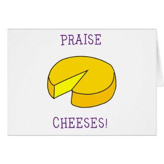 Praise Cheeses Card