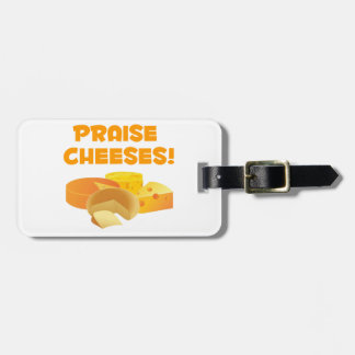 Praise Cheeses Tag For Bags