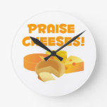 Praise Cheeses! Round Clock