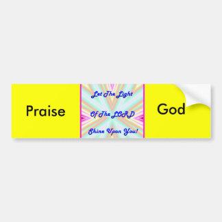 Praise God Bumper Sticker Car Bumper Sticker