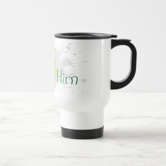 Praise Him Christian travel mug